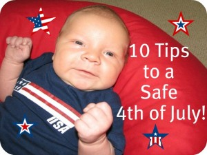 """""""Safety"""" """"4th of July"""" """"10 Tips"""""""