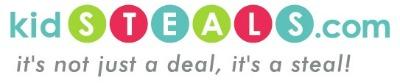 """KidSteals.com"" ""Deal Site"" ""Kids Deals"""