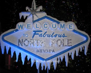 """Las Vegas North Pole"" ""Christmas North Pole"""
