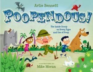 """Artie Bennet"" ""The Butt Book"" ""Poopendous Picture Book"" ""Children's Books"""