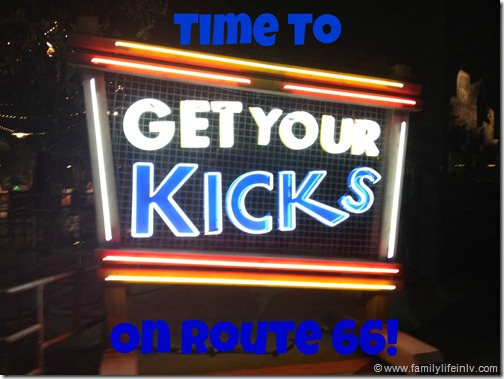 """""""Get Your Kicks!"""" """"Cars Land"""" """"Disney California Adventure"""" """"Route 66"""" """"Get your kicks on Route 66!"""""""