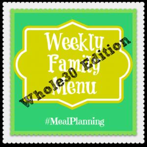 Whole30 Menu Plan