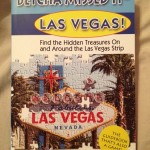 Hidden Las Vegas Treasures Found! Betcha Missed It – Las Vegas! (Giveaway) (US)