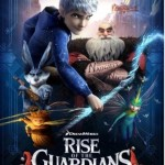 DreamWorks Animation Rise Of The Guardians in 3D | Movie Review