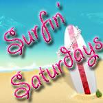 Surfin' Saturday!