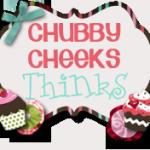 Guest Blogger #2 ~ Kim@Chubby Cheeks Thinks
