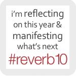 Reverb10 ~ Moment