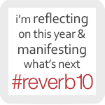 Reverb10 ~ Community