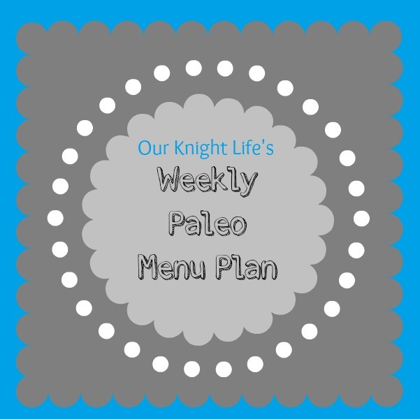 """Meal Planning"" ""Paleo"" ""Paleo Meal Plan"""