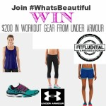 Under Armour Giveaway #WhatsBeautiful #IWill #FitFluential