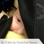 Tips and Tricks for Hands Free Nursing!