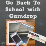Go Back To School With Gumdrop (Giveaway)