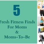 5 Fresh FitFluential Finds for Moms from the ABC Kids Expo