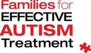 """""""Families For Effective Autiism Treatment"""""""