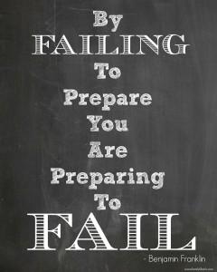 Benjamin Franklin Quote - Fail to Prepare