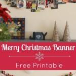 """""""Christmas Banner"""" """"Free Christmas Printable"""" """"Christmas decorations"""" """"Merry Christmas Banner"""""""