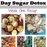 21 Day Sugar Detox Week 1 Recap