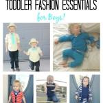 Spring & Summer Toddler Fashion Essentials for Boys!