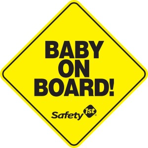 """safety 1st"" ""Doral"" ""Baby on Board sign"" ""Safety 1st Celebrates 30 Years!"""