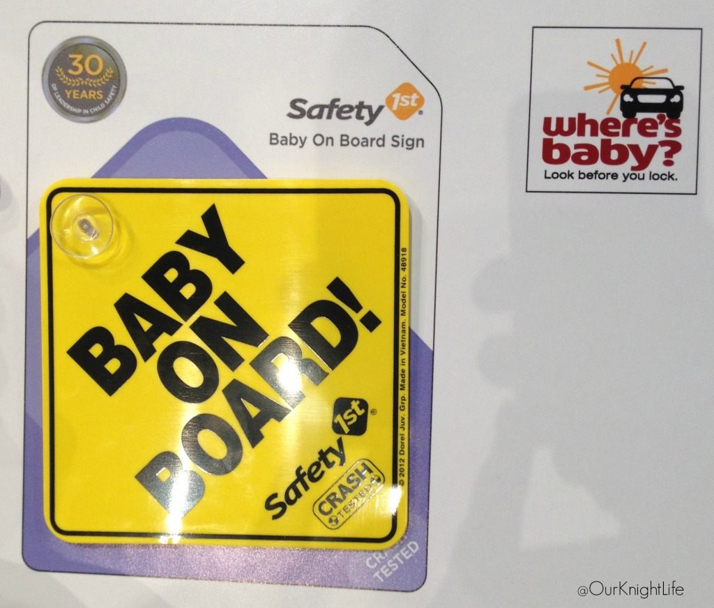 """safety 1st"" ""Doral"" ""Baby on Board sign"" ""Where's Baby Look Before you Lock"" ""Safety 1st Celebrates 30 Years!"""