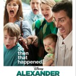 ALEXANDER AND THE TERRIBLE, HORRIBLE, NO GOOD, VERY BAD DAY {Movie Review}
