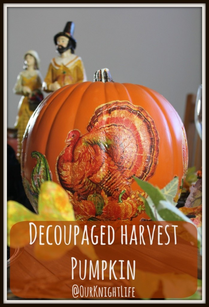 """""""Thanksgiving"""" """"Thanksgiving Decorations"""" """"Easy Crafts"""" """"Thanksgiving Crafts"""" """"Decoupage"""" """"Pumpkins"""" """"Craft"""" """"DIY Decorations"""""""