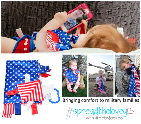 """""""Give Back to Military Families"""" """"Baby Jack & Co"""" """"Carrying On Project"""" """"#SpreadTheLovey for Military Families"""""""