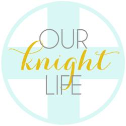 Our Knight Life