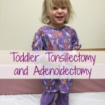 Toddler Tonsillectomy and Adenoidectomy