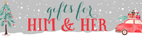 """""""Gifts for Him"""" """"Gifts for Her"""" """"Gifts for Mom"""" """"Gifts for Dad"""" """"Holiday Gift Guide"""" """"Holiday Gift Guide 2015"""" """"Holiday Gifts 2015"""""""
