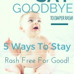 5 Ways to Keep Diaper Rash Away for Good!