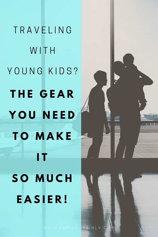 """""""Traveling with Young Kids"""" """"Baby Gear for Travel"""" """"Travel with Kids"""" """"Tips for Traveling with Kids"""""""
