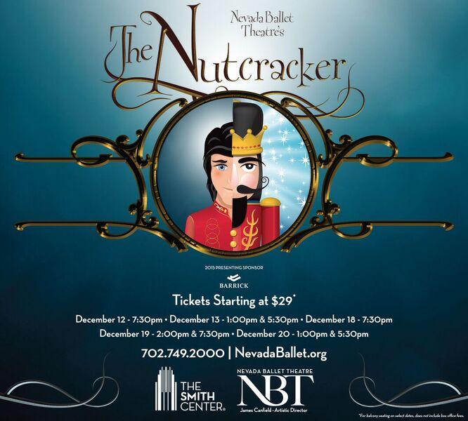 """Nevada Ballet Theater"" ""Nevada Ballet Theater's The Nutcracker"" ""The Nutcracker"" ""Smith Center"" ""The Nutcracker Las Vegas"" ""Nutcracker Las Vegas Coupon"""