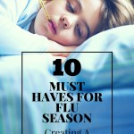 10 Must Haves for Flu Season – Creating a Flu Survival Kit
