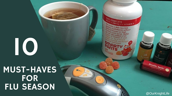 10 Must Haves for Flu Season