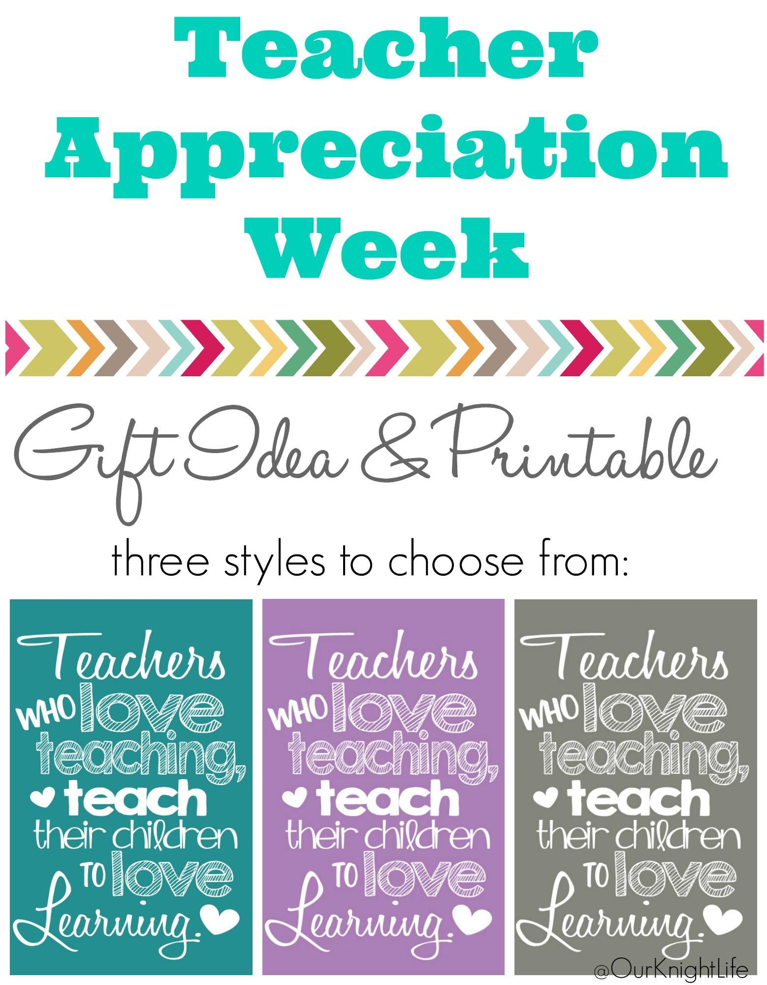 Free Teacher Appreciation Printable - Teachers who love teaching