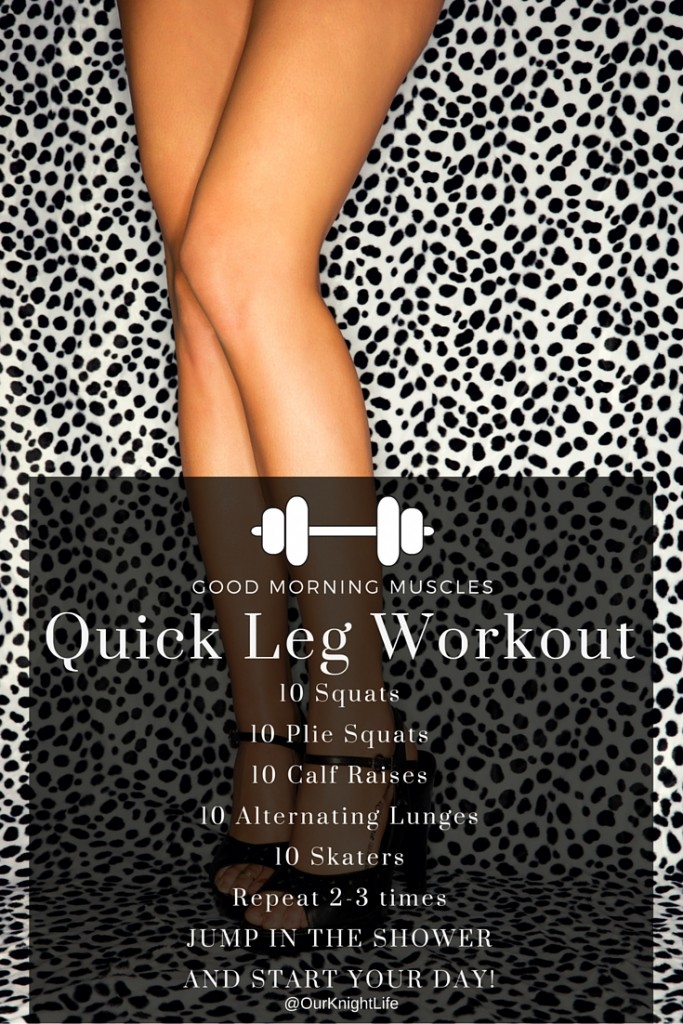 Quick Body Strength Leg Workout - Our Knight Life