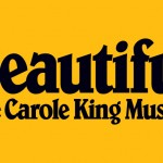 Beautiful – The Carole King Musical at The Smith Center (Giveaway)