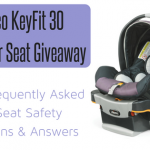 Car Seat Safety Frequently Asked Questions + Chicco KeyFit30 Infant Car Seat GIVEAWAY!